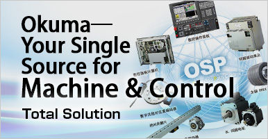 Okuma—Your Single Source for Machine & Control