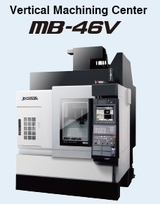 Vertical Machining Center MB-46V