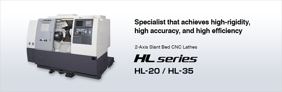 Specialist that achieves high-rigidity, high accuracy, and high efficiency 2-Axis Slant Bed CNC Lathes HL series HL-20 / HL-35