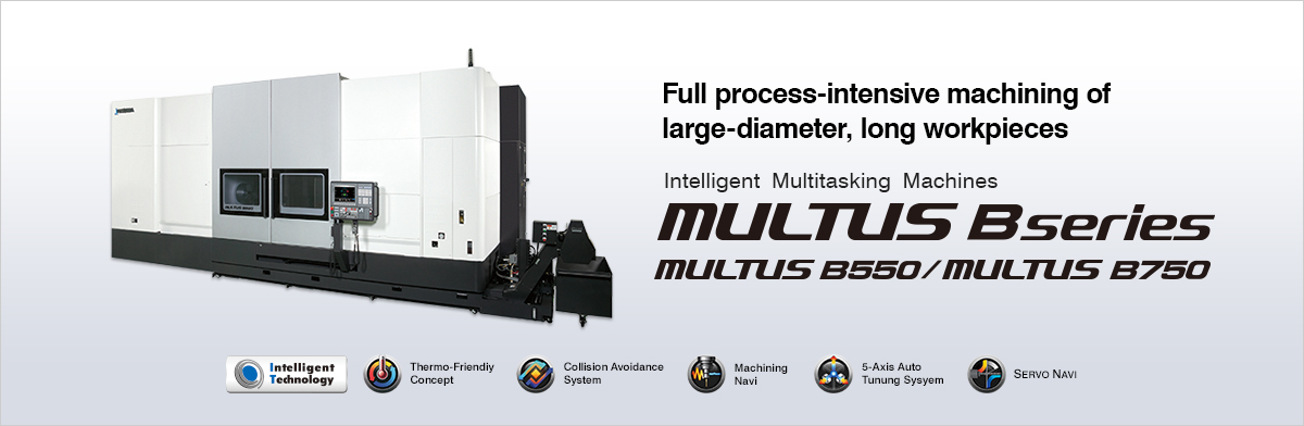 Full process-intensive machining of large-diameter, long workpieces  Intelligent Multitasking Machines MULTUS B series