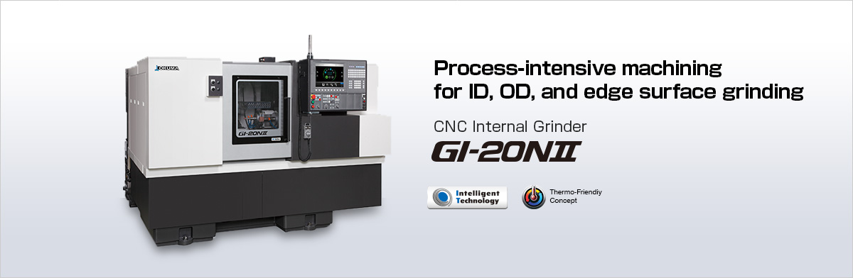 Process-intensive machining for ID, OD, and edge surface grinding CNC Internal Grinder GI-20NⅡ