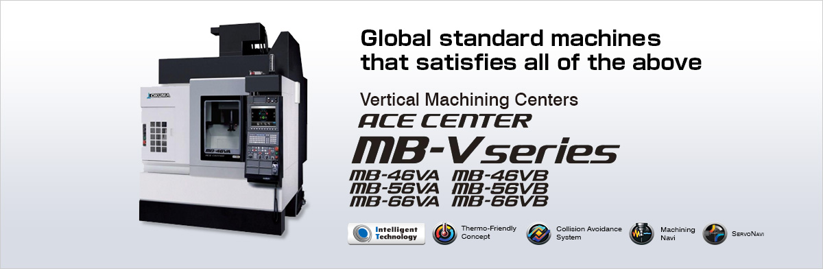 Global standard machine with all-round high dimensions ACE CENTER MB-V series