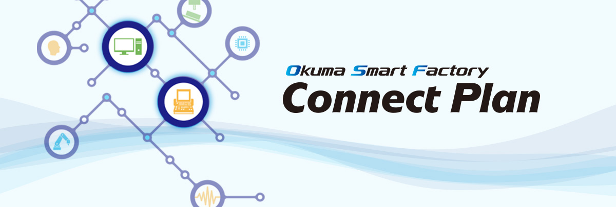 Okuma Smart Factory Connect Plan